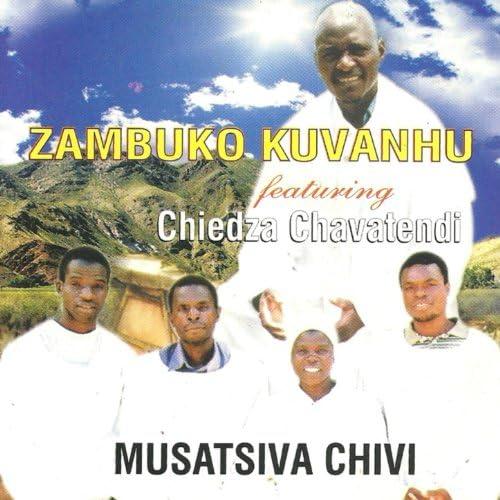 Zambuko Kuvanhu feat. Cheidza Chavatendi