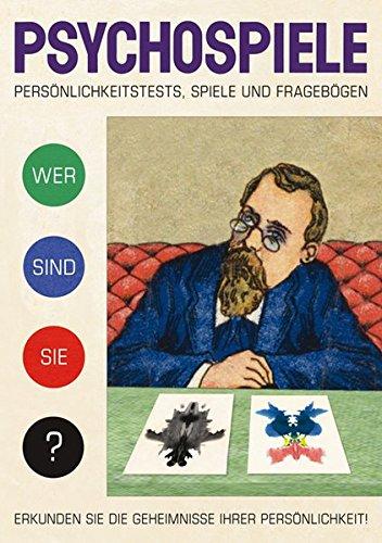 Verlag Antje Kunstmann Psychospiele: Persönlichkeitstests, Spiele, Fragebögen