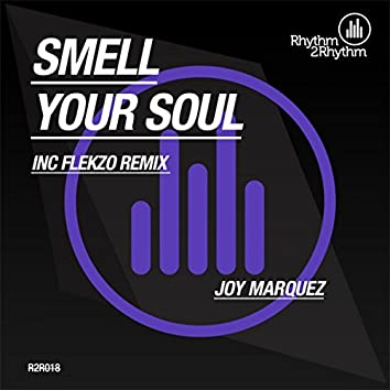 Smell Your Soul