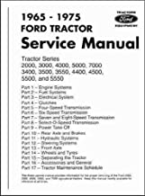 1965-1975 FORD TRACTOR FACTORY REPAIR SHOP & SERVICE MANUAL 2000, 3000, 400, 7000, 3400, 3500, 3550, 4400, 4500, 550, 5550