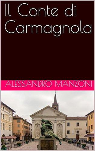 Il Conte di Carmagnola (Italian Edition) eBook: Manzoni, Alessandro: Amazon.es: Tienda Kindle