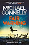 Fair Warning - The Most Gripping and Original Thriller You Will Read This Summer