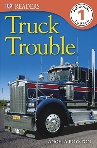 DK Readers: Truck Trouble (DK Readers Level 1)
