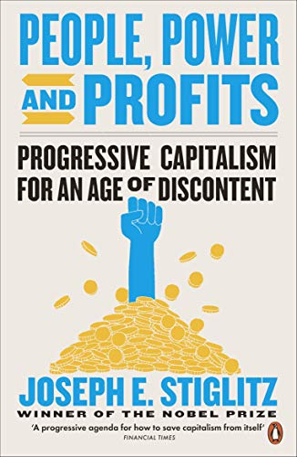 People, Power, and Profits: Progressive Capitalism for an Age of Discontent (English Edition)