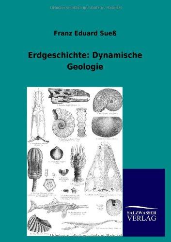 Erdgeschichte: Dynamische Geologie