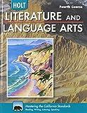 Literature and Language Arts, Grade 10: Holt Literature and Language Arts California