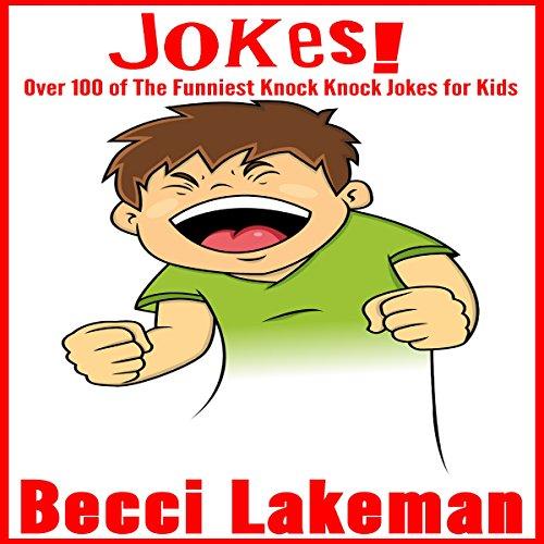 Jokes: Over 100 of the Funniest Knock Knock Jokes for Kids audiobook cover art