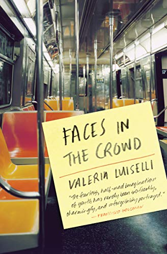 Faces in the Crowd - Kindle edition by Luiselli, Valeria ...