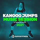 Kangoo Jumps Music Session 2021: 137 bpm/32 count