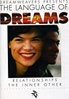 Language of Dreams: Relationships: The Inner Other [DVD] [Import]