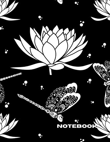 Yoga Namaste Lotus Flower Dragonfly Notebook: Yoga Namaste Lotus Flower Dragonfly Theme Blacl and White Lined Notebook/Journal/Daily To Write In