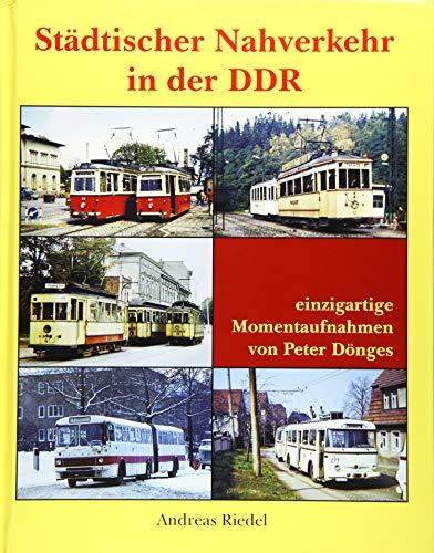 Städtischer Nahverkehr in der DDR: einzigartige Momentaufnahmen von Peter Dönges