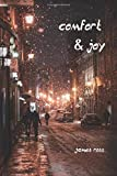 Comfort & Joy: Christmas stories told and retold. - James Ross