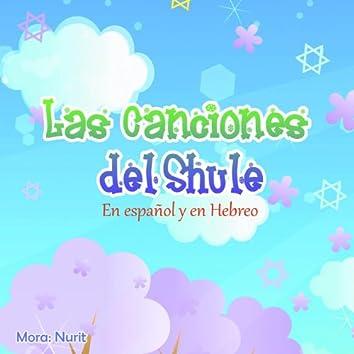 Canciones del Shule-En Español y Hebreo