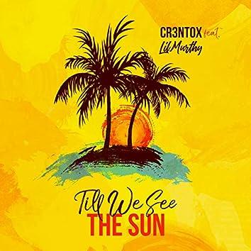 Till We See the Sun