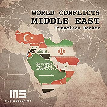 MUSIC SCULPTOR, Vol. 27: World Conflicts - Middle East