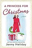 A Princess for Christmas: A Novel (English Edition)