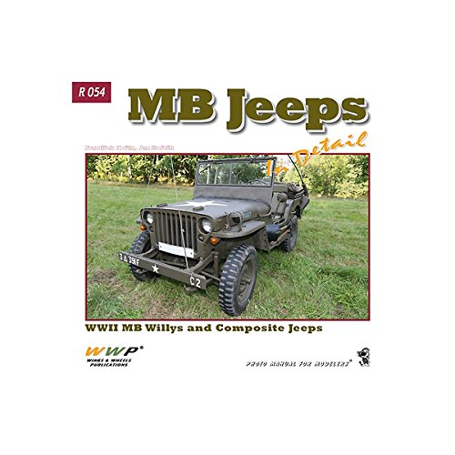 MB Jeeps in Detail: WWII Willys MB and Composite Jeeps