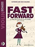 Fast Forward: 21 pieces for violin players. Violine. Ausgabe mit CD. (Easy String Music)