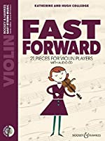 Fast Forward+ Audio Cd: 21 Pieces for Violin Players Violin Part Only