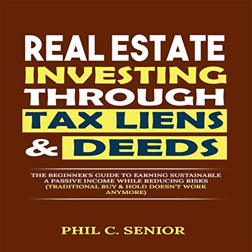 Real Estate Investing Through Tax Liens & Deeds Titelbild