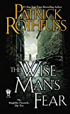The Wise Man's Fear (Kingkiller Chronicle, Band 2)