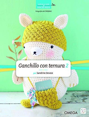 GANCHILLO CON TERNURA 2 (MANUALIDADES Y MODA)