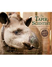 The Tapir Scientist: Saving South America's Largest Mammal (Scientists in the Field)