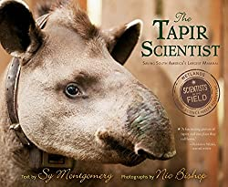 Image: The Tapir Scientist: Saving South America's Largest Mammal (Scientists in the Field Series) | Paperback: 80 pagers | by Sy Montgomery (Author), Nic Bishop (Author). Publisher: HMH Books for Young Readers; Reprint edition (February 7, 2017)