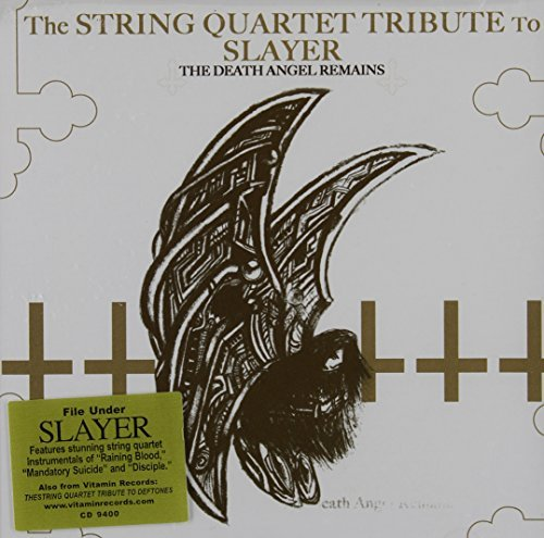 The String Quartet Tribute to Slayer: The Death Angel Remains by Various Artists (2006-07-17)