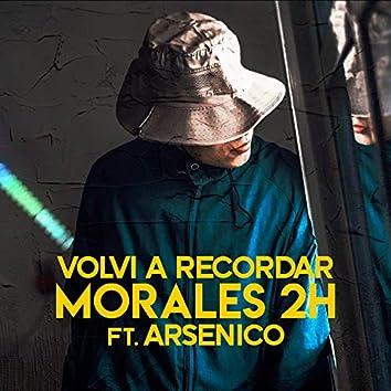 Volví A Recordar (feat. Arsénico)