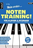 Mein erstes Notentraining für Klavier & Keyboard! Der leichte Weg Noten zu lernen...