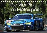 Die Vier Ringe im Motorsport (Tischkalender 2022 DIN A5 quer): Die Faszination der Vier Ringe - Audi Motorsport Fotos (Monatskalender, 14 Seiten )