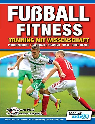 Fußball Fitness Training mit Wissenschaft - Periodisierung - Saisonales Training - Small Sided Games