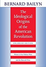 The Ideological Origins of the American Revolution Enlarged edition by Bailyn, Bernard (1992) Paperback