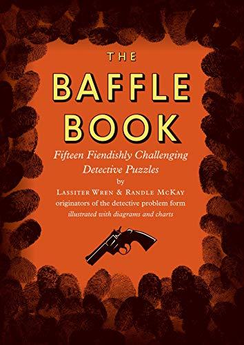 Baffle Book: Fifteen Fiendishly Challenging Detective Puzzles