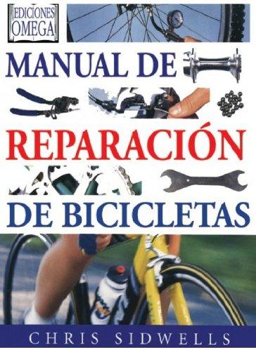 MANUAL DE REPARACIÓN DE BICICLETAS (VARIOS-DEPORTES)