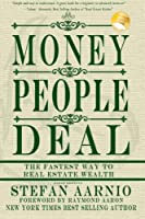 Money People Deal: The Fastest Way to Real Estate Wealth