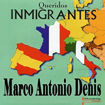 Queridos Inmigrantes