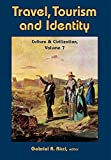 Travel, Tourism, and Identity (Culture and Civilization Book 7) (English Edition)