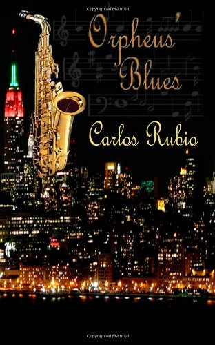 Book: Orpheus' Blues by Carlos Rubio
