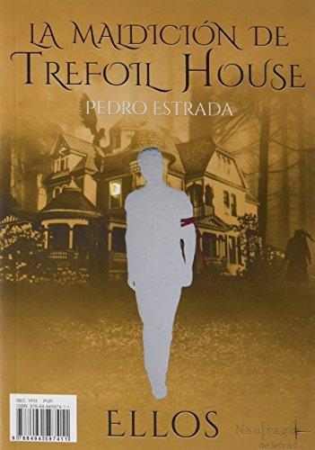 La Maldición De Trefoil House (JUVENIL)