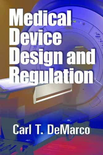 Medical Device Design and Regulation (English Edition)