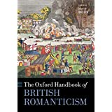 The Oxford Handbook of British Romanticism (Oxford Handbooks) (English Edition)
