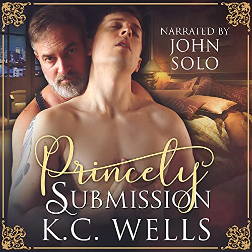 Princely Submission Audiobook By K.C. Wells cover art