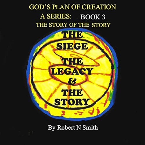 God's Plan of Creation: A Series, Book 3 audiobook cover art