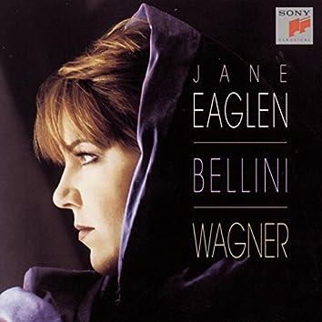 Jane Eaglen Sings Vincenzo Bellini & Wagner