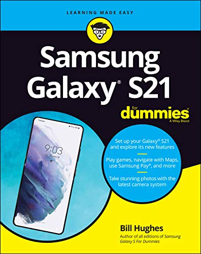 Samsung Galaxy S21 For Dummies (For Dummies (Computer/Tech)). Buy it now for 24.99