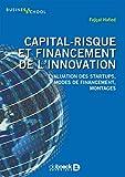 Capital-risque et financement de l'innovation - Évaluation des startups, modes de financement, montages