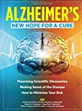 Alzheimer's: New Hope For a Cure